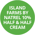Island Farms by Natrel 10% Half & Half Cream Badge