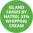 Island Farms by Natrel 33% Whipping Cream Badge